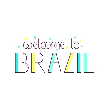 Welcome to Brazil concept. Vector illustration