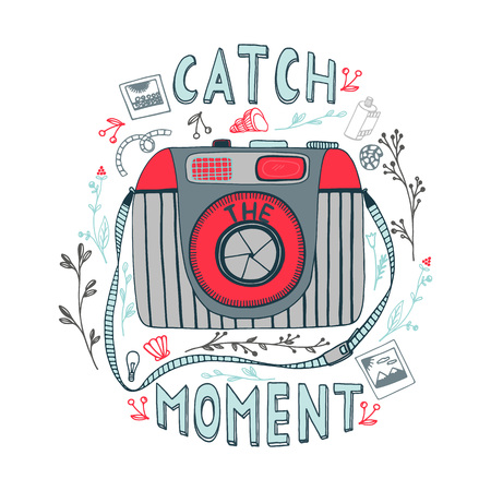 Catch the moment.  Motivational quote. Hand drawn vintage illustration with hand lettering, and a camera.  This illustration can be used as a print on t-shirts and bags or as a poster.