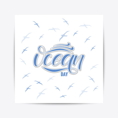 Hand drawn World Oceans Day typography lettering poster. Celebration quote on textured background for postcard, icon, logo, badge.