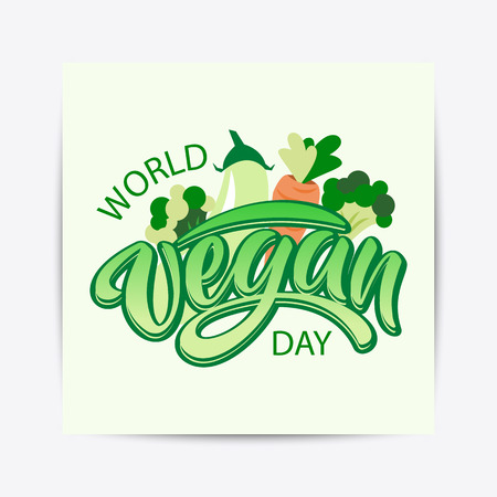 Hand drawn World vegan day typography lettering poster. Celebration quote on textured background for postcard, icon, logo, badge, flyer, placard, greeting, banner. Фото со стока - 106298812