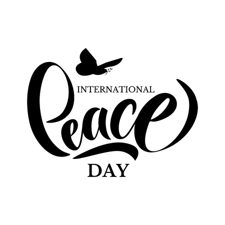 Hand drawn International Day Peace typography lettering poster. Peace dove with olive branch for International Peace Day poster. Celebration quote for badge, flyer, placard, greeting, banner. Vetores