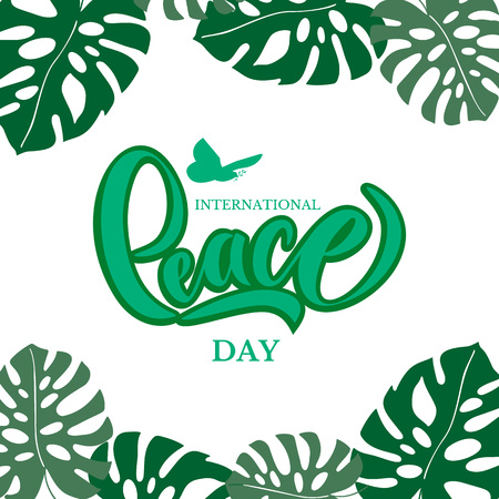Hand drawn International Day Peace typography lettering poster. Peace dove with olive branch for International Peace Day poster. Celebration quote for badge, flyer, placard, greeting, banner.
