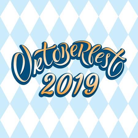 Hand drawn Oktoberfest 2019 typography lettering poster. Illustration of Bavarian festival design.Blue, white lettering typography for logo, poster, card, postcard, logo, badge Illustration