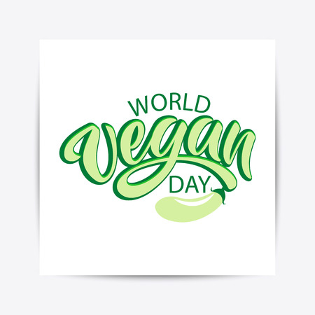 Hand drawn World vegan day typography lettering poster. Celebration quote on textured background for postcard, icon, logo, badge, flyer, placard, greeting, banner.  イラスト・ベクター素材