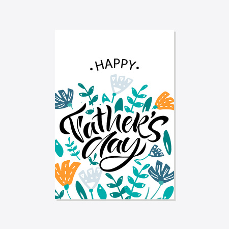 Greeting card template for Happy fathers day with typography design. Hand drawn word and flower composition. illustration vector  イラスト・ベクター素材