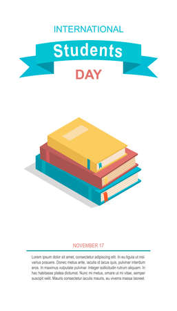 International Students Day vector banner. Isometric stack of books and place for your text. Academic and school knowledge symbol. Poster for November 17 celebration. 向量圖像