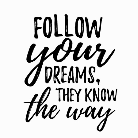 Dream inspirerend citaat volg uw droom. Typografische motieven citaat. Belettering inspirerend citaat ontwerp voor posters, t-shirts, reclame. Dream motieven citaat kalligrafische design.
