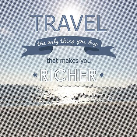 richer: Travel is the only thing you buy that makes you richer concept card Illustration