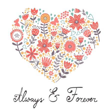 Beautiful romantic card with floral heart and handwritten Always and Forever words