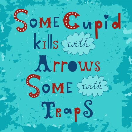 eros: Some cupid kills with arrows some with traps. Vector illustration