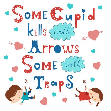 eros: Some cupid kills with arrows some with traps. Vector illustration with two characters fallen in love Illustration