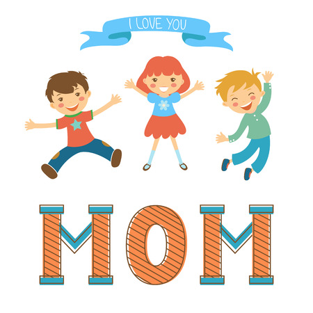 family home: Cute mothers day postcard withkids jumping over a word MOM in vintege style. Illustration in vector format