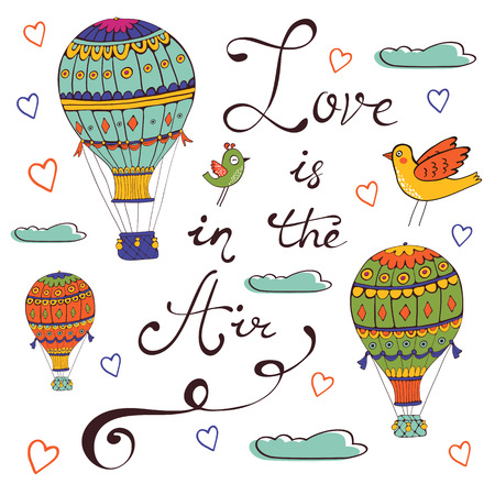 Love is in the air. Hand drawn card with air ballooons and handwritten words Illustration