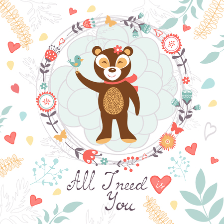All I need is you romantic card with cute bear and bird. vector illustration