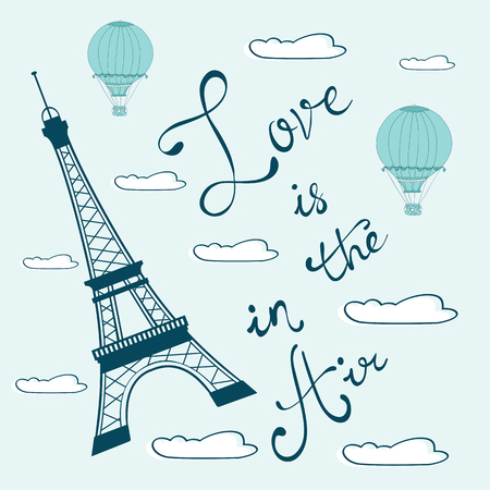 written: Love is in the air. Concept card with Eiffel tower and handwritten words. Illustration in vector format Illustration