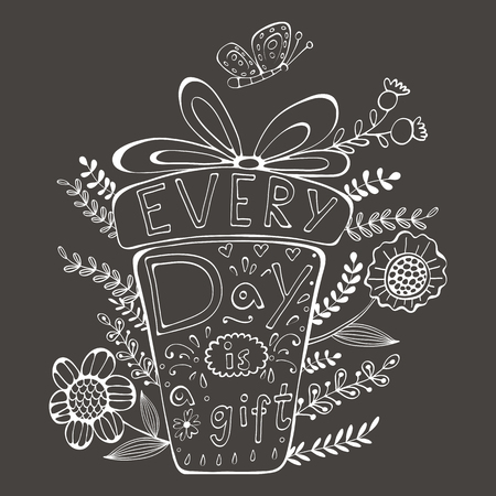 chalkboard: Everyday is a gift. Hand drawn quote lettering. Illustration in vector format Illustration