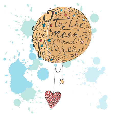 I love you to the moon and back. Romantic card with handwritten quote lettering. Vector illustration