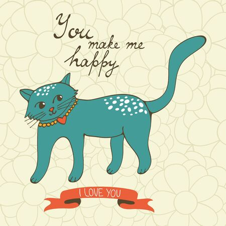 wiskers: You make me happy. Cute hand drawn card with a cat. Vector illustration