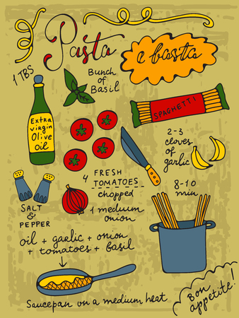 basil: Pasta e basta. Pasta thats all. Basta is an italian word for all. Pasta recipe hand drawn illustration