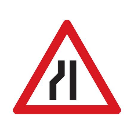 Traffic sign road narrows. Vector illustration.