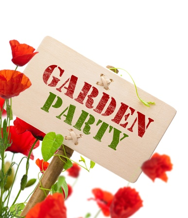 summer party: Garden party sign, message on a wooden panel, green plant and poppies - image is isolated on a white background