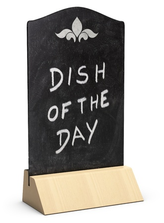 table tent where it is handwritten the sentence dish of the day over white background