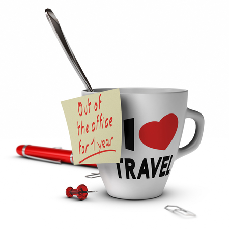 sabbatical: Mug with I love travel inscribed on it and a note with out of office for one year  Concept of sabbatical year
