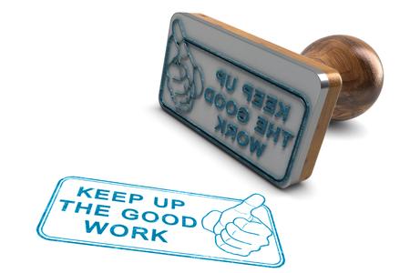 문구와 흰색 배경 위에 고무 스탬프의 3D 그림 좋은 일을 계속.