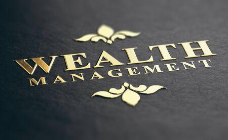 Wealth management phrase embossed design with golden foil over black paper background. 3D illustration. Financial advisory Concept