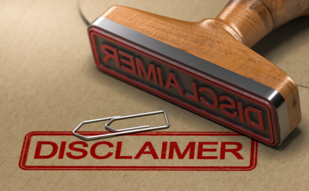 3D illustration of a rubber stamp with the word disclaimer stamped on paper background.