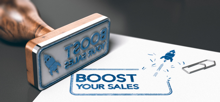 Conceptual 3D illustration of a rubber stamp with the phrase boost your sales and a rocket printed on a sheet of paper. Marketing or business concept of commercial strategy.