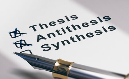 Close up of dissertation method (thesis, antithesis and synthesis) written on paper background with fountain pen at the foreground. 3d illustration