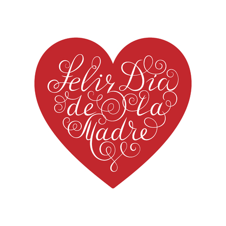 Happy Mother's Day. White ink calligraphy on white background. Red heart shape. Used for greeting card, poster design. Feliz dia de la madre. Hand drawn spanish lettering