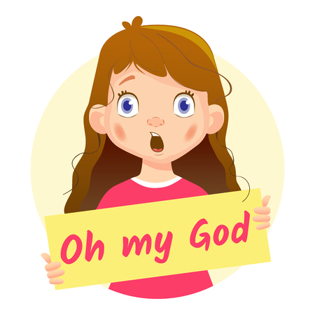 Oh my God message on white background. Girl holding Oh my God poster-surprised Illustration