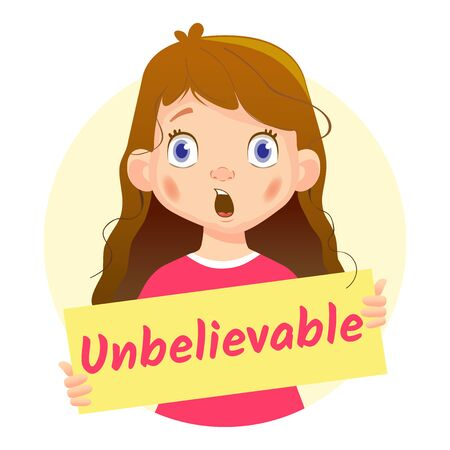 Unbelievable message on white background. Girl holding Unbelievable poster-surprised Stock Photo
