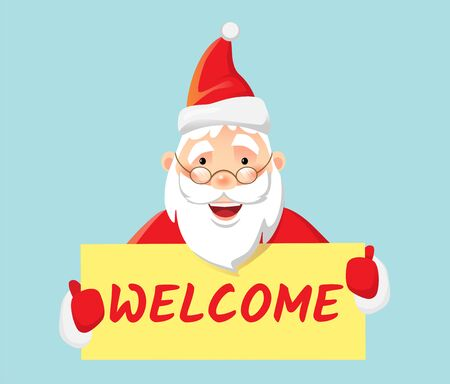 Welcome message. Santa Claus holding poster welcome
