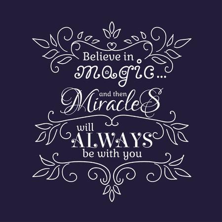 carta de amor: Creo en la magia y los milagros que siempre estará con usted. Ilustración del vector.