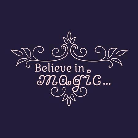 milagros: Creo en la magia y los milagros que siempre estar� con usted. Ilustraci�n del vector.