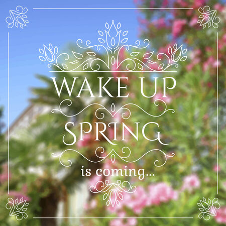 Wake up. Spring is coming lettering on unfocused flower background. Vector illustration