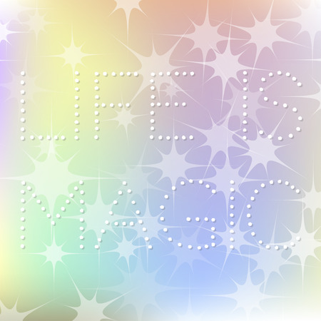 blurry lights: Life is Magic lettering on blurry lights background. Vector illustration