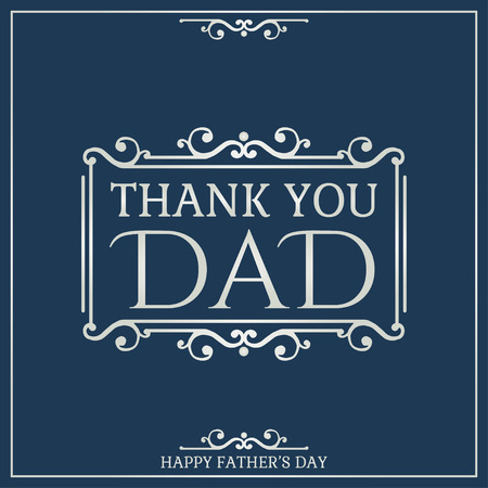 day light: Happy Fathers Day poster. Thank You Dad. Vector illustration