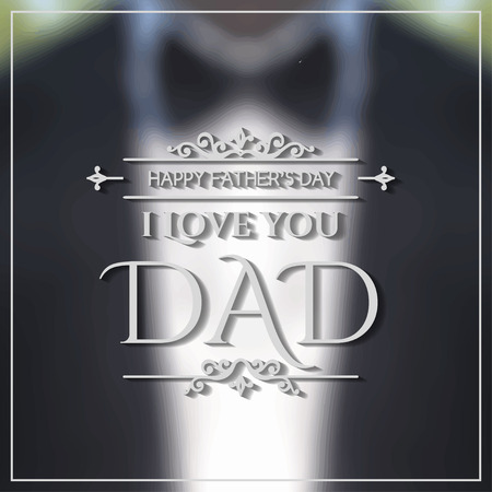 fathers day background: Happy Fathers Day poster. To the best Dad in the World.