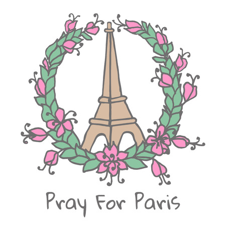 pray for: Hand drawing Eiffel Tower and Floral wreath. Pray for Paris. Vector illustration