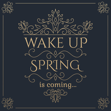 wake up: Wake up Spring is coming golden lettering. Vector illustration