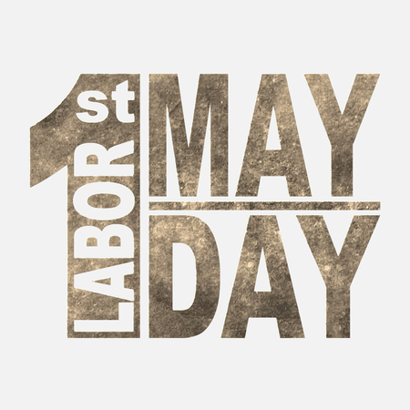 1 May. Happy Labor Day.Vector illustration in sepia style on white background.Labor Day logo Poster, banner, brochure or flyer design.Design elements in grunge style Illustration