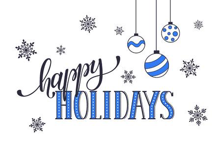 Happy holidays briefkaartsjabloon. Modern Nieuwjaar belettering met sneeuwvlokken geïsoleerd op een witte achtergrond. Kerstkaart concept.