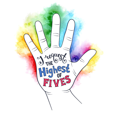 motivating: High five poster concept. Hand lettering with watercolor backgound. Positive quote in palm shape. Modern calligraphy for T-shirt and postcard design. Illustration