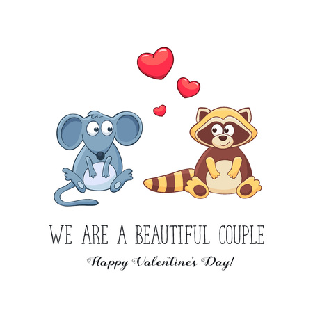sweet couple: Cartoon animals with hearts. We are a beautiful couple. Happy Valentines Day. Funny greeting card. Mouse and raccoon in love. Illustration
