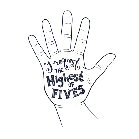 high five: High five poster concept. Hand drawn lettering in black ink. Positive quote in palm shape. Modern calligraphy for T-shirt and postcard design.