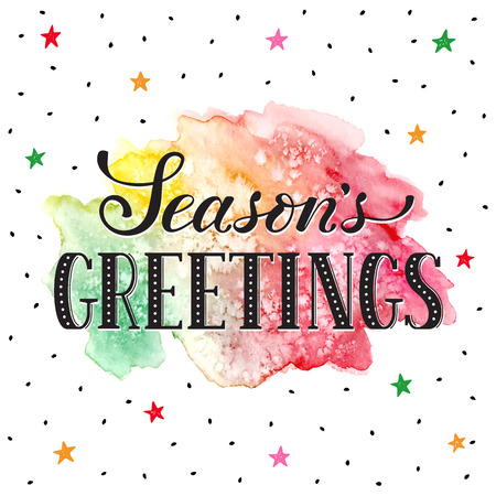 season's greeting: Seasons greetings lettering with watercolor spot on background. Modern calligraphy. Colorful greeting card design.